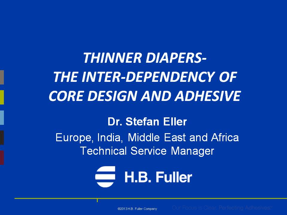 Thinner Diapers Core Presentation Edana Russia May 2013